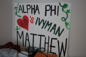 Blacksburg Va., Oct 2 - EMBRACE THE IVY: Lefkowitz proudly hangs his Ivyman sign in his room that serves as a reminder of the friendships he has made with the women of Alpha Phi.